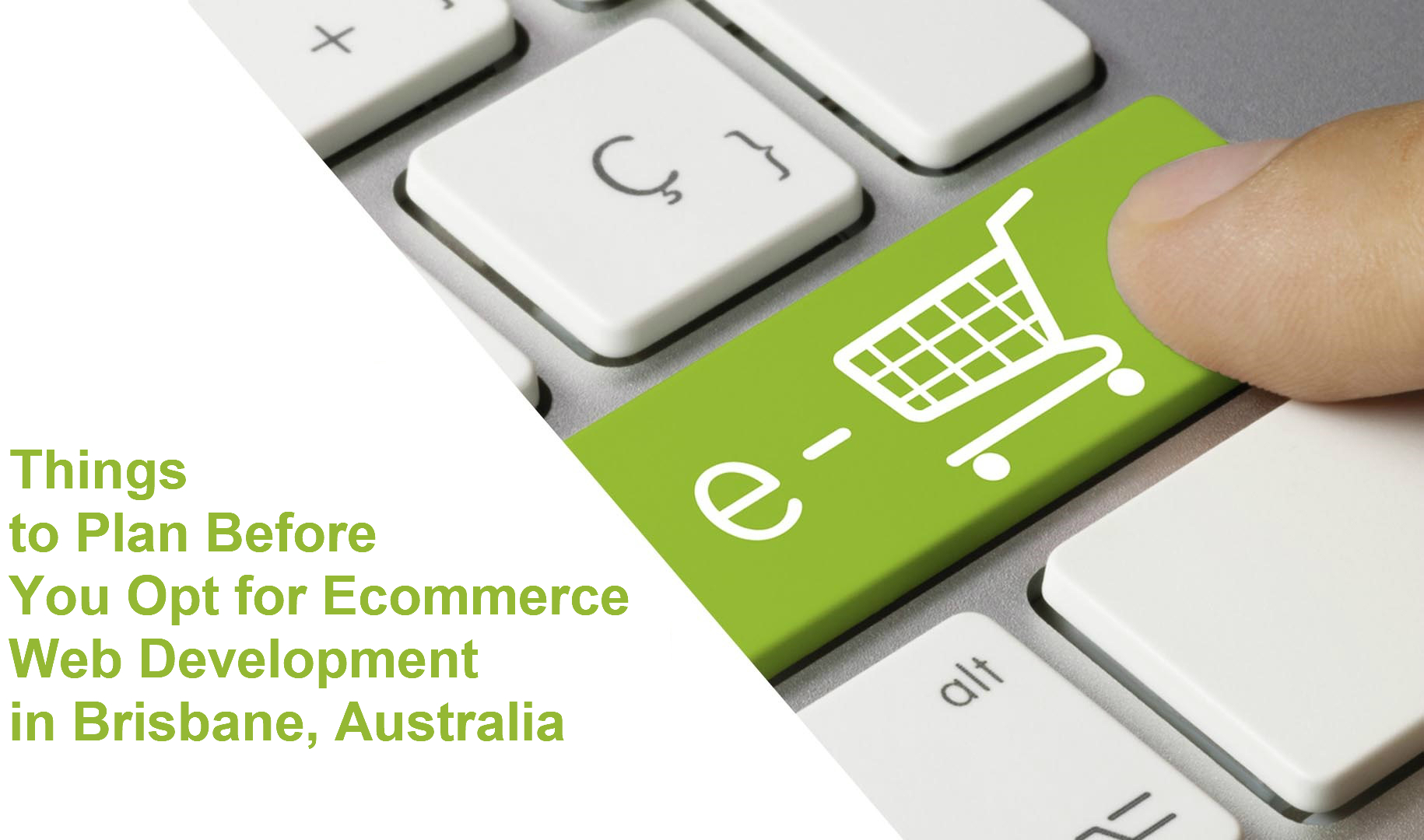 Things to Plan Before You Opt for Ecommerce Web Development in Brisbane, Australia