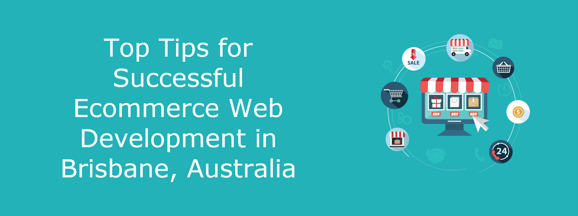 Top Tips for Successful Ecommerce Web Development in Brisbane, Australia